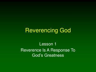 Reverencing God