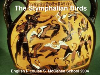 The Stymphalian Birds