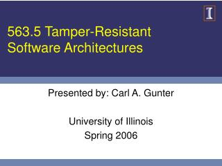 563.5 Tamper-Resistant Software Architectures