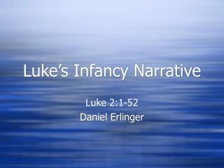 Luke s Infancy Narrative