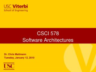 CSCI 578 Software Architectures