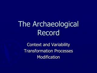 The Archaeological Record