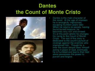Dantes  the Count of Monte Cristo
