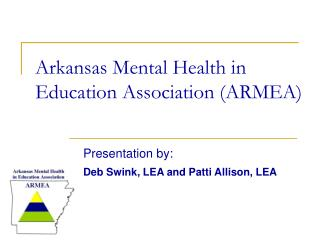 Arkansas Mental Health in Education Association ARMEA