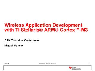 Wireless Application Development with TI Stellaris  ARM  Cortex -M3