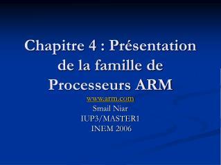 Chapitre 4 : Pr sentation de la famille de Processeurs ARM