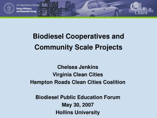 Biodiesel Cooperatives and Community Scale Projects