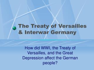 The Treaty of Versailles  Interwar Germany