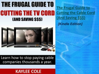The Frugal Guide to Cutting the Cable Cord