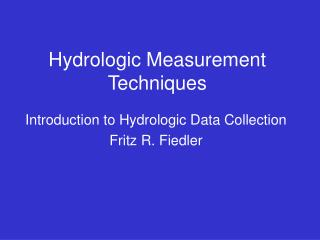 Hydrologic Measurement Techniques