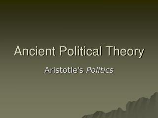 Ancient Political Theory