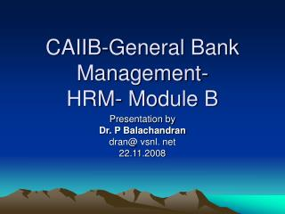 CAIIB-General Bank Management-  HRM- Module B
