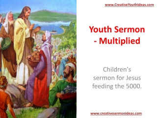 Youth Sermon - Multiplied