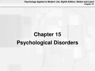 chapter 15psychological disorders