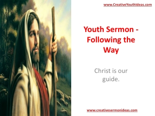 Youth Sermon - Following the Way