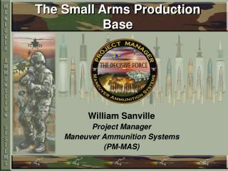 The Small Arms Production Base