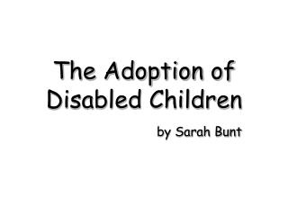 The Adoption of Disabled Children