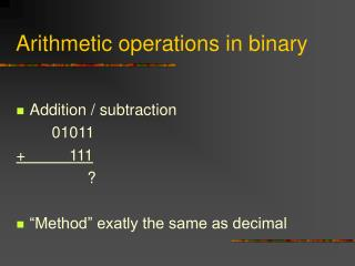 Arithmetic operations in binary
