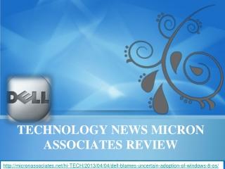 micron associates, Dell blames' uncertain adoption of Window