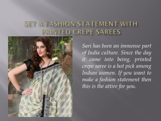 Set a Fashion Statement with Printed Crepe Sarees