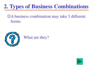 2. Types of Business Combinations