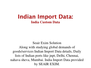Indian Import Data, Indian Import Ports, India Import Custom Duty
