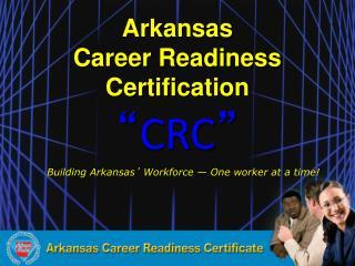 Arkansas Career Readiness Certification