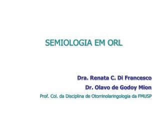 SEMIOLOGIA EM ORL