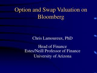Option and Swap Valuation on Bloomberg