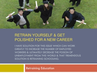 Retrain Education For A New Career