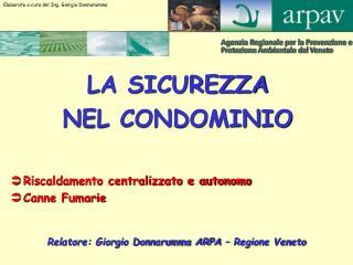 Relatore: Giorgio Donnarumma ARPA   Regione Veneto