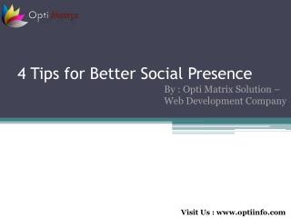 4 Tips for Better Social Presence