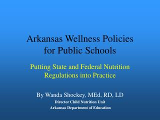Arkansas Wellness Policies for Public Schools