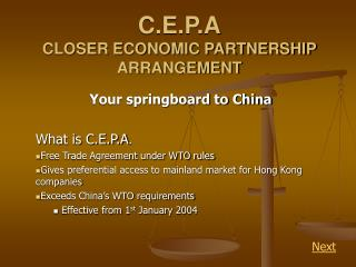 C.E.P.A CLOSER ECONOMIC PARTNERSHIP ARRANGEMENT