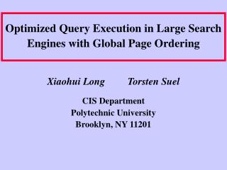 Optimized Query Execution in Large Search Engines with Global Page Ordering