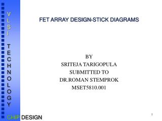 FET ARRAY DESIGN-STICK DIAGRAMS