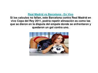 el partido real madrid vs barcelona en vivo final de la copa