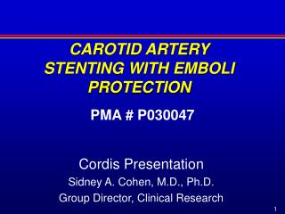 CAROTID ARTERY STENTING WITH EMBOLI PROTECTION