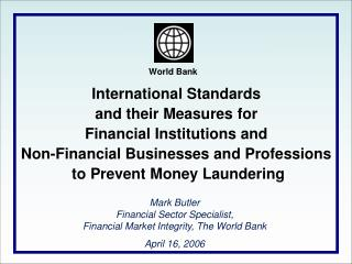 International Standards to  Combat Money Laundering