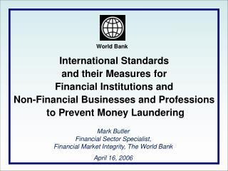 International Standards to  Combat Money Laundering