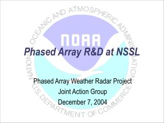 Phased Array RD at NSSL