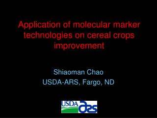 Application of molecular marker technologies on cereal crops improvement