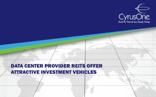 Data Center Provider REITs Offer Attractive Investment Vehic