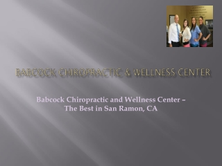 Babcock Chiropractic and Wellness Center – The Best in San R