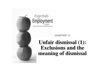 Unfair dismissal 1: Exclusions and the meaning of dismissal
