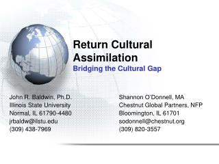 Return Cultural Assimilation Bridging the Cultural Gap