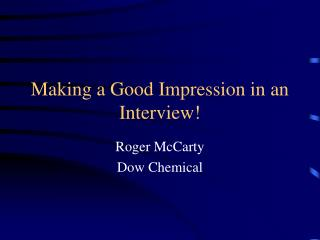 making a good impression in an interview
