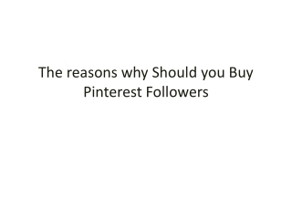 The reasons why Should you Buy Pinterest Followers