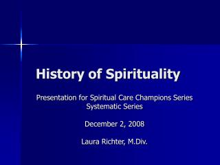 History of Spirituality
