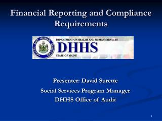 Financial Reporting and Compliance Requirements